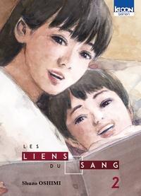 Téléchargements de livres parlés Amazon Les Liens du Sang Tome 2 9791032704356  (Litterature Francaise) par Shûzô Oshimi