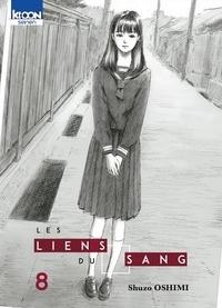 Shûzô Oshimi - Les Liens du Sang Tome 8 : .