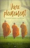 Shyalpa Tenzin Rinpoché - Vivre pleinement - Apprendre à respirer la joie de vivre.