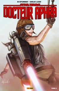 Si Spurrier - Star Wars : Docteur Aphra T05 - Les pires du pire.