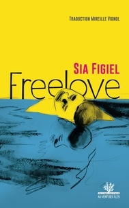 Sia Figiel - Freelove.