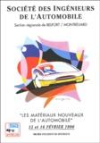 Sia - Les matériaux nouveaux de l'automobile - Recueil des conférences des 15 et 16 février 1996 au Musée de l'Automobile de Sochaux.