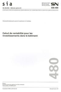 Sia - SN 506 480 Calcul de rentabilité pour les investissements dans le bâtiment.