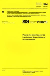 Sia - SN V382/3 Preuve des besoins pour les installations de ventilation et de climatisation.