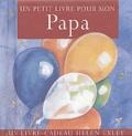 Sian Morgan et Leroy Brownlow - Un petit livre pour mon papa.