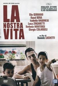 Daniele Luchetti - La Nostra Vita.