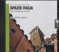Maria Gloria Tommasini et Mimma Flavia Diaco - Spazio Italia 3 - Corso di italiano per stranieri. 1 CD audio MP3