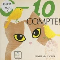 Sibylle de Fischer - Compte ! 6-10.