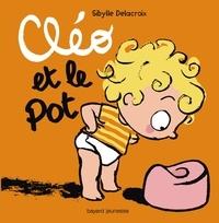 Sibylle Delacroix - Cléo et le pot.