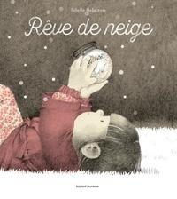 Sibylle Delacroix - Rêve de neige.