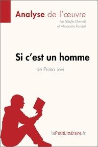 Sibylle Greindl - Si c'est un homme de Primo Levi - Fiche de lecture.