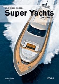 Goodtastepolice.fr Les plus beaux Super Yachts du monde Image