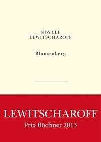 Sibylle Lewitscharoff - Blumenberg.
