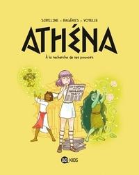 Sibylline et Frédéric Bagères - À la recherche de ses pouvoirs - Athéna 2 - À la recherche de son pouvoir.