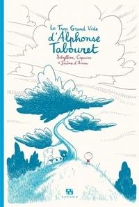 Sibylline et Jérôme d' Aviau - Le Trop Grand Vide d'Alphonse Tabouret - Avec des bonus inédits.