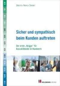 """Sicher und sympathisch beim Kunden auftreten - Der erste """"Knigge"""" für Auszubildende im Handwerk."""