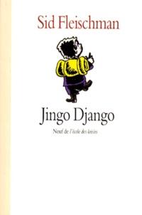 Sid Fleischman - Jingo Django.