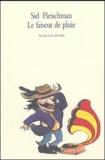Sid Fleischman - Le faiseur de pluie.