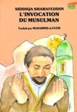 Siddiqa Sharafeddin - L'invocation du musulman.
