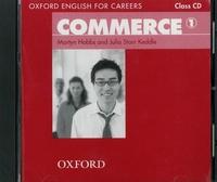 Martyn Hobbs et Julia Starr Keddle - Commerce 1 - Class CD. 1 CD audio MP3