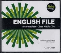 Christina Latham-Koenig et Clive Oxenden - English File - Intermediate class audio CDs.