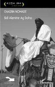 Sidi Alamine Ag Doho - Chagrin nomade.