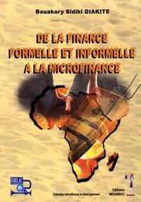 Sidiki Diakité - De la finance formelle et informelle à la microfinance.