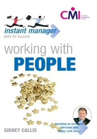 Sidney Callis - Instant Manager: Working With People.