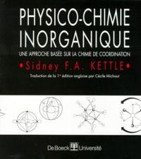 PHYSICO-CHIMIE INORGANIQUE. Une approche basée sur la chimie de coordination.pdf