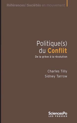 Politique(s) du conflit. De la grève à la révolution 2e édition