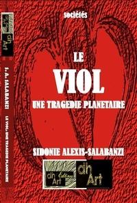 SIDONIE A. SALABANZI - Le viol : une tragédie planétaire.