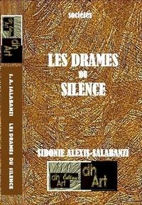 Sidonie Alexis-Salabanzi - Les drames du silence.