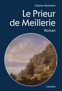 Sidonie Bochaton - Le prieur de Meillerie.