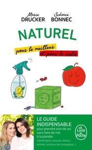 Sidonie Bonnec et Marie Drucker - Naturel pour le meilleur et pour le reste.