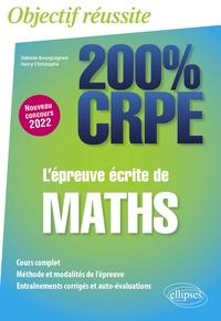 Sidonie Bourguignon et Harry Christophe - L'épreuve écrite de maths.