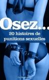 Sidonie Mangin et  Rita - Osez 20 histoires de punitions sexuelles.