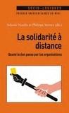 Sidonie Naulin et Philippe Steiner - La solidarité à distance - Quand le don passe par les organisations.