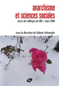 Sidonie Verhaeghe - Anarchisme et sciences sociales - Actes du colloque de Lille - mars 2018.