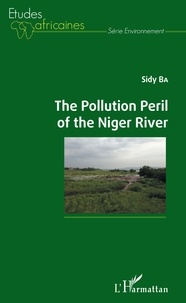 Sidy Ba - The Pollution Peril of the Niger River.