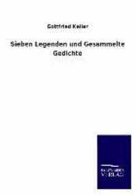Sieben Legenden und Gesammelte Gedichte.