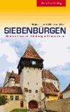 Siebenbürgen - Rund um Kronstadt, Schäßburg und Hermannstadt.