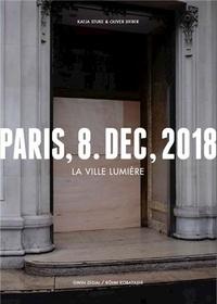 Sieber/stuke - Olivier Sieber Katja Stuke Paris 8 Dec 2018 La Ville LumiEre /franCais.