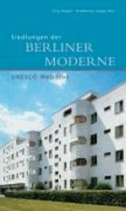 Siedlungen der Berliner Moderne.