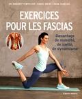 Siegbert Tempelhof et Daniel Weiss - Exercices pour les fascias - Davantage de mobilité, de santé, de dynamisme.