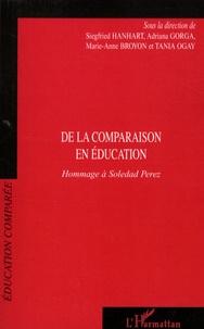 Siegfried Hanhart et Adriana Gorga - De la comparaison en éducation - Hommage à Soledad Perez.