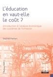 Siegfried Hanhart - L'éducation en vaut-elle le coût ? - Introduction à l'analyse économique des systèmes de formation.