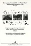 Siegfried Jaeger et Irmingard Staeuble - Psychologie im soziokulturellen Wandel - Kontinuitäten und Diskontinuitäten.
