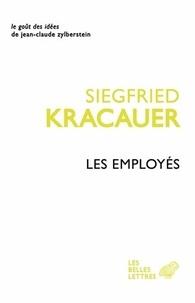 Siegfried Kracauer - Les employés.