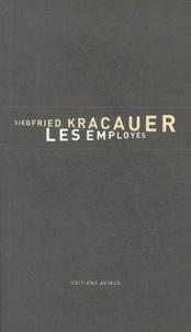 Siegfried Kracauer - Les employés. - Aperçus sur l'Allemagne nouvelle (1929), suivi d'un recension de Walter Benjamin.
