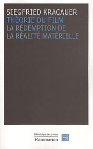 Siegfried Kracauer - Théorie du film - La rédemption de la réalité matérielle.